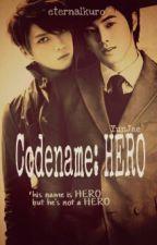 Codename: HERO by eternalKURO