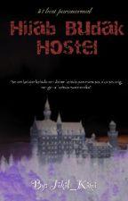 Hijab Budak Hostel by Jikil_Kimi