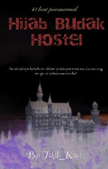 Hijab Budak Hostel