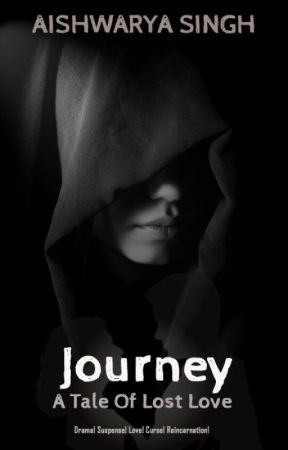 Journey - A Tale of Lost Love by universe_beholder