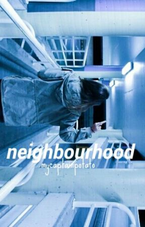 Neighbourhood - m. clifford by mycaptainpotato