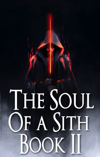 Star Wars: The Soul of a Sith Book II