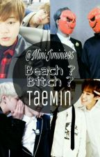 Beach ? Bitch ? | k.th + p.jm by MiniJiminie95