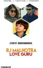 RJ Malhotra LoVe GuRu by NamrathaNamratha