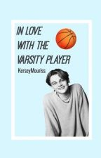 In Love With The Varsity Player by Kerseymouriss