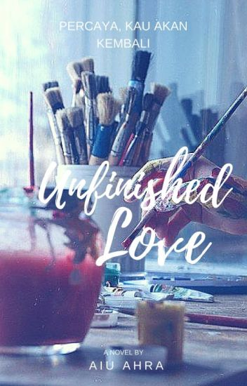 Unfinished Love (Recommended)