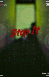 Stop It by ___Dark_Star___