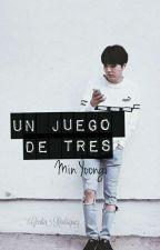 Un Juego De Tres °Min Yoongi° by _Sid-Vicious_