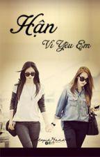 Hận vì yêu em (Yulsic - Cover) by tyshushy