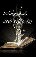 Informace, Jednodílovky by Zoe-night