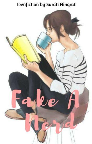 FAKE A NERD