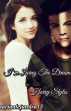 I'm Living The Dream (Harry Styles) by mariaalejandra15