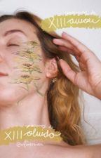 Trece poemas de amor; trece poemas de olvido by nymereida