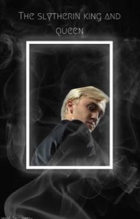 The Slytherin King and Queen - A new beginning - Wattpad