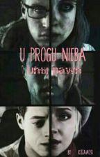 U Progu Nieba - Until Dawn (ZAKOŃCZONA) by xkvzerax
