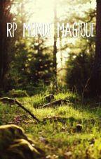 RP Monde magique { Inscription close ! } by Armelleswag