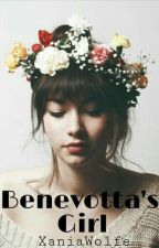 Benevotta's Girl (The Empire Series: Book 1) by XaniaWolfe