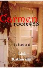 Carmen Room 438 (Editing) by HappinessisElusive
