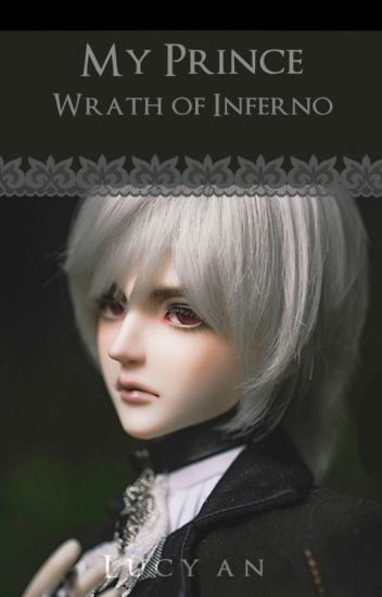 My Prince : Wrath Of Inferno ( REVISED )