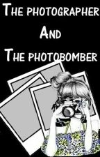 The Photographer And The Photobomber [On Hold] by xxParisxFrancesxx