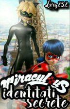Miraculos Identități Secrete by Lary232
