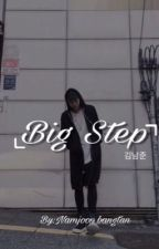 Big Step ~ Namjoon x reader by namusshoulders