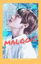 MALOGIC ( BTS V FF ) by Chocopandataee