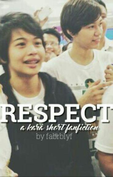Respect - A Mika Reyes & Ara Galang (KaRa) Short Fan Fiction