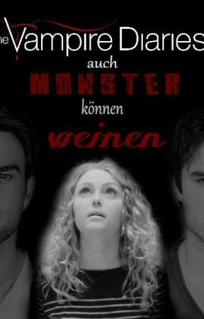 Auch Monster können weinen/TVD- Fanfiktion/Kol Mikaelson - ,,Wir ...