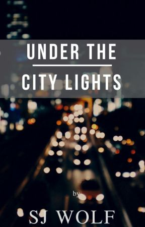 Under the City Lights (GirlxGirl) by thejournaljunkie