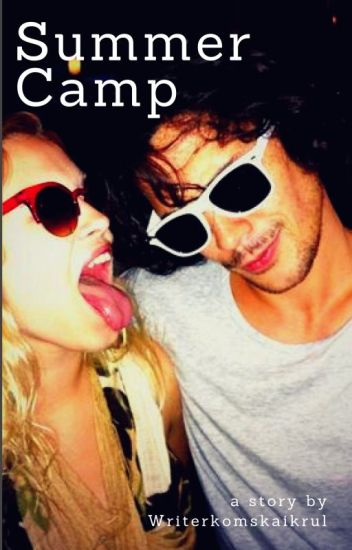 Summer Camp (Bellarke)