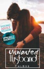 Unwanted Husband by palbss