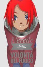 L'erede Della Volontà Del Fuoco by Beleg5