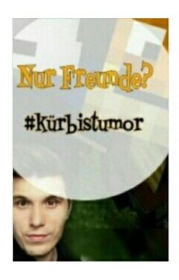 Nur Freunde? | #kürbistumor #glpalle