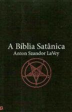 A Bíblia Satânica - Anton Szandor LaVey by tglsouza