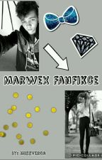 MarweX FanFikce by MissVerca
