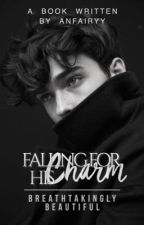 Falling For His Charm | ON HOLD by anfairyy