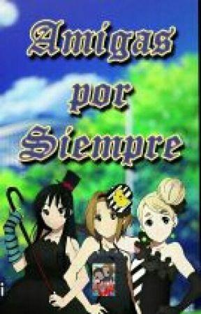 Amigas Por Siempre by FCDAHTT