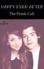 Happy Ever After The Prank Call by wmyb222