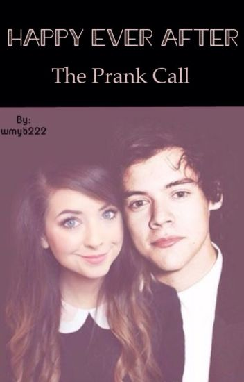 Happy Ever After The Prank Call