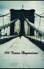 100 Frases Depresivas by MiVidaSonrisasFalsas