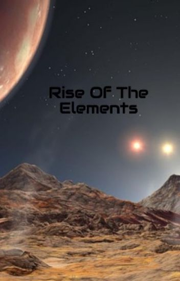 Rise Of The Elements