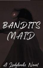 Bandit's Maid ☆ by steamytushie