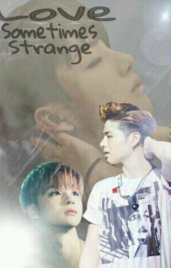Love Sometimes Strange (END)