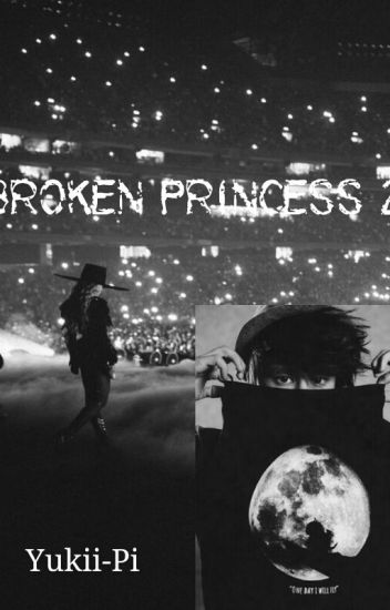 Broken Princess 2 (JulienBam FF)