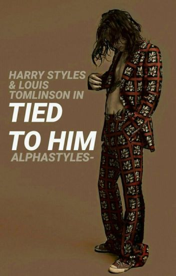 tied to him // l.s