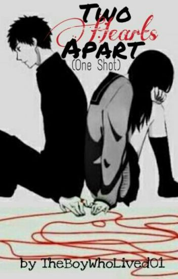 Two Hearts Apart (One Shot)