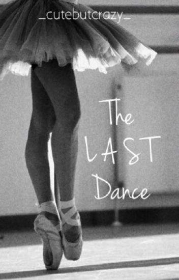 -The last dance-