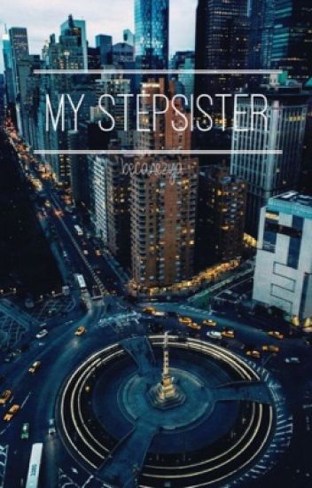 My stepsister ❣ hemmings •Befejezett•
