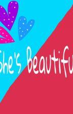 She's BEAUTIFUL by anyssalwani_
